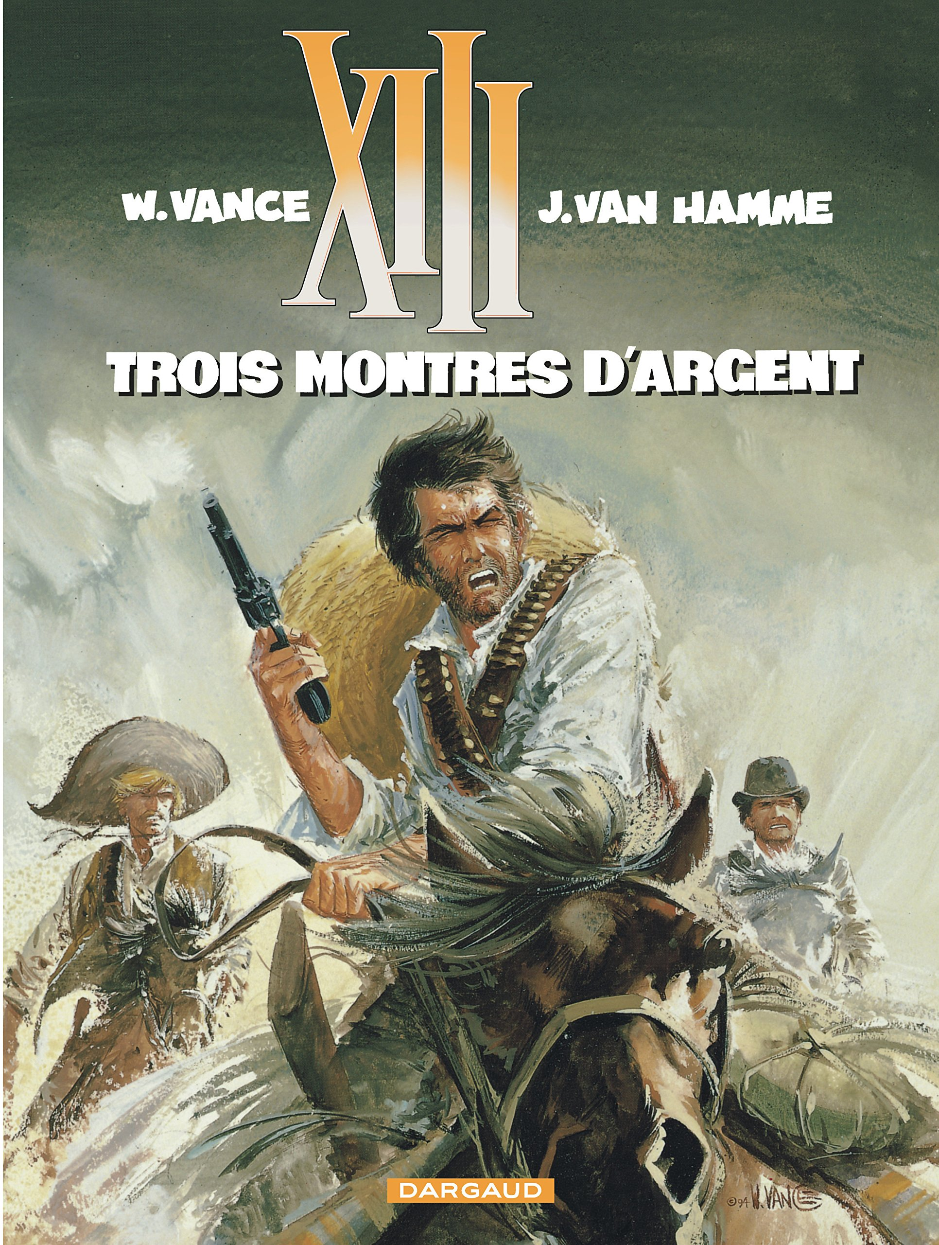 XIII, tome 11, Trois montres d'argent: Jean Van Hamme, William Vance:  9782871290810: Amazon.com: Books