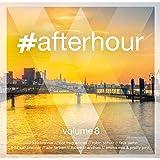 #afterhour,Vol. 8 [Import allemand]