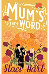 Mum's The Word: A forbidden romance inspired by Jane Austen's Pride and Prejudice (The Bennet Brothers Book 3) Kindle Edition