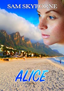 Alice: A Woman's Flight for Freedom (Toni Mendez)