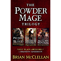 The Powder Mage Trilogy: Promise of Blood, The Crimson Campaign, The Autumn Republic (English Edition)