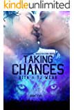 Taking Chances (The Prophecies of the Mad Dragon Book 3)