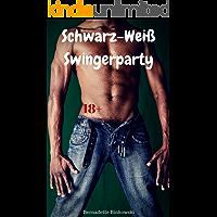 Schwarz-Weiß Swingerparty: Perverse Erotikstory