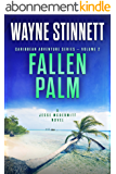 Fallen Palm: A Jesse McDermitt Novel (Caribbean Adventure Series Book 2) (English Edition)