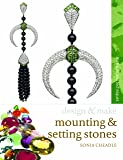 Mounting & Setting Stones