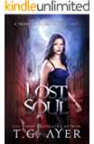 Lost Soul: A SkinWalker Novel #2 (DarkWorld: SkinWalker)