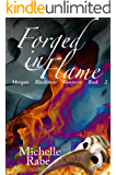Forged in Flame (Morgan Blackstone Vampires Book 2)