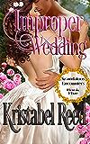 Improper Wedding: Scandalous Encounters