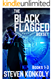 The Black Flagged Thriller Series Boxset: Books 1-3 (The Black Flagged Series)