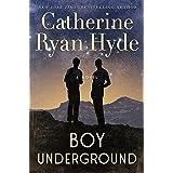 Boy Underground: A Novel