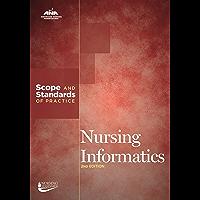 Nursing Informatics: Scope and Standards of Practice