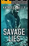 Savage Lies: Savage Angels MC #7