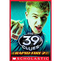 The 39 Clues: Rapid Fire #2: Ignition (English Edition)