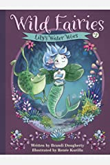 Wild Fairies #2: Lily's Water Woes Kindle Edition