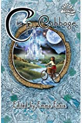 C is for Cabbage: In Aid of Aoibheann's Pink Tie Kindle Edition