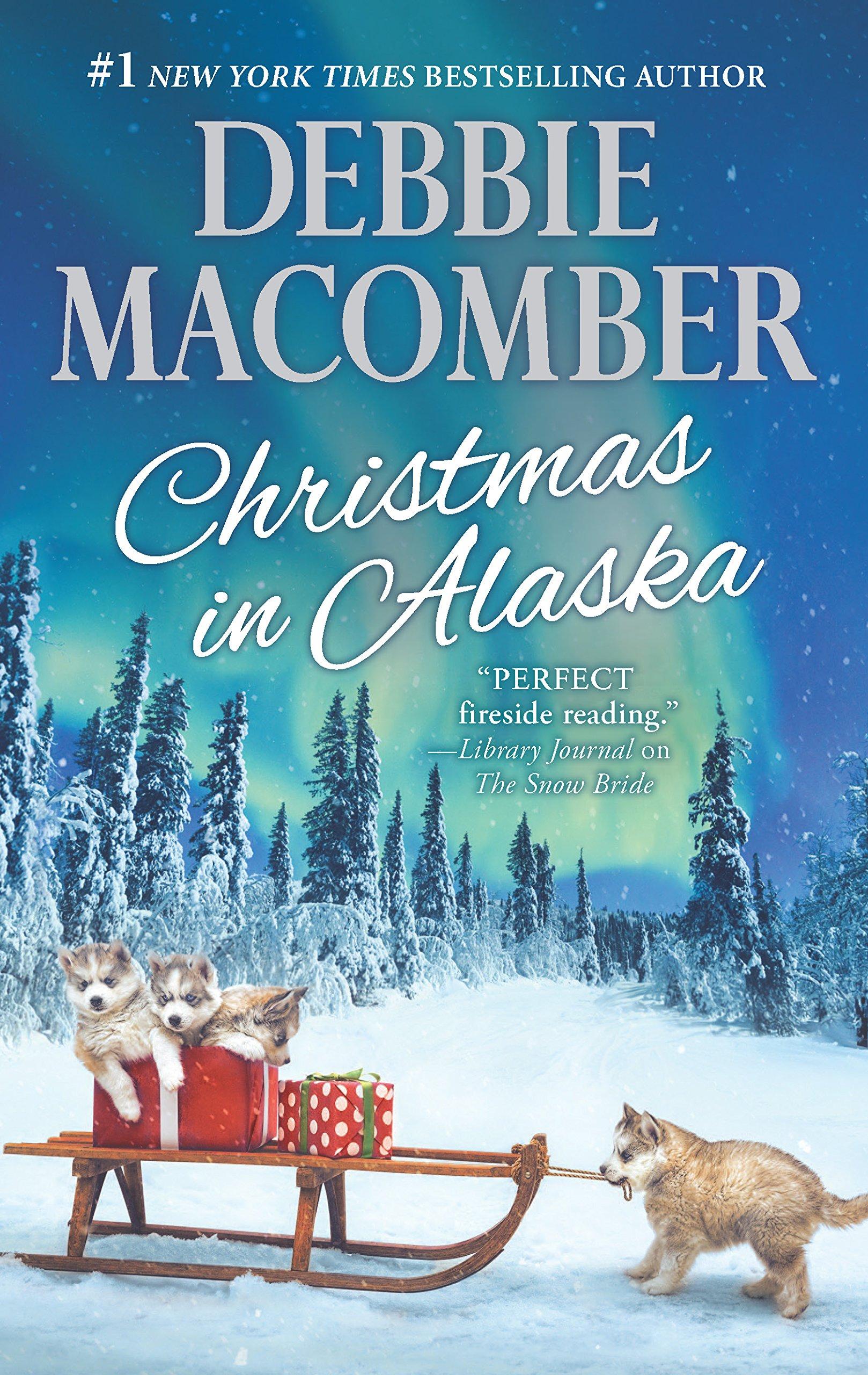 Christmas in Alaska: Mail-Order Bride\The Snow Bride: Debbie ...