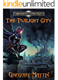 The Twilight City (Nexus of the Planes Book 1)