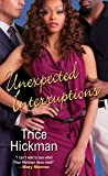 Unexpected Interruptions (An Unexpected Love Novel)