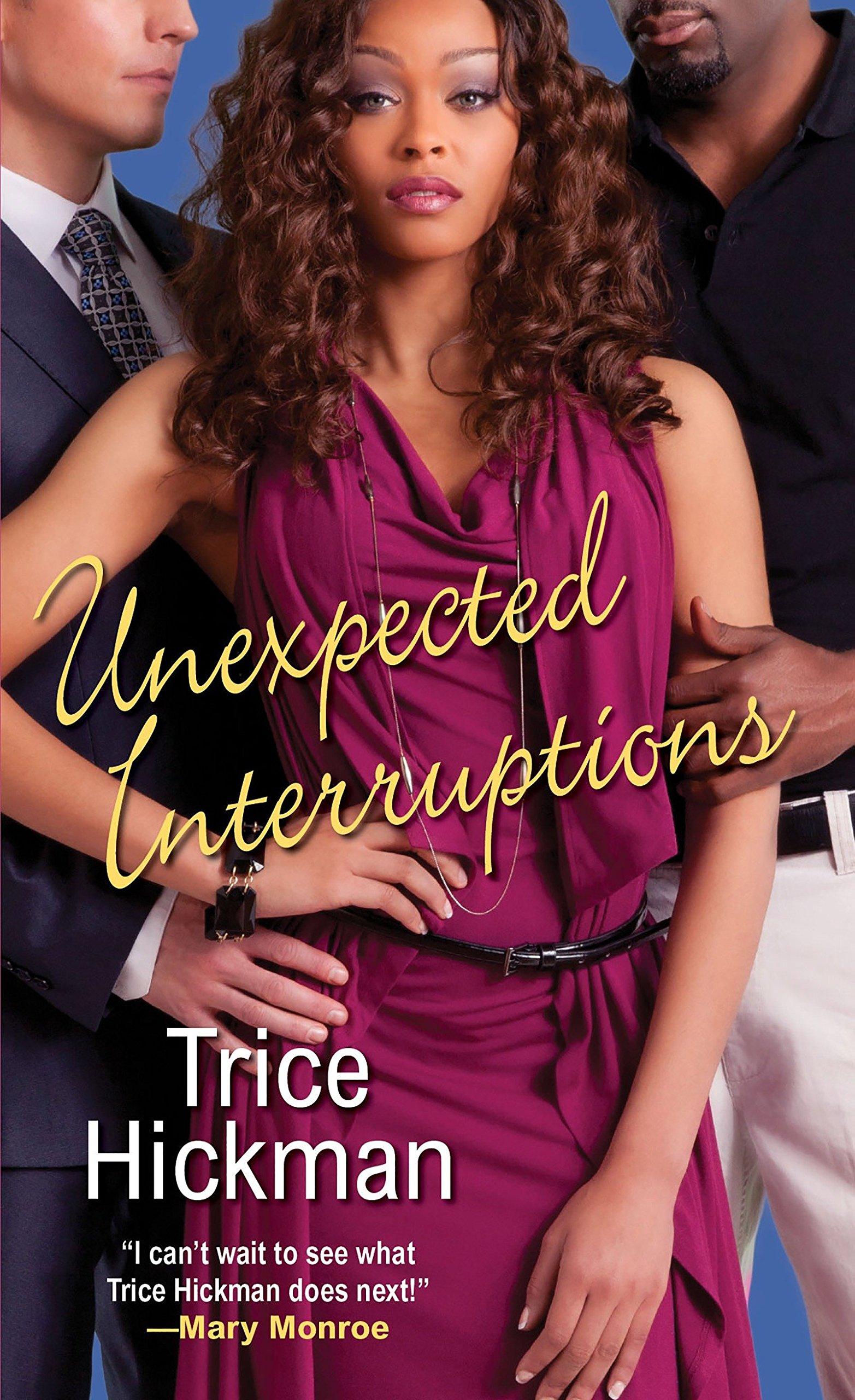 Amazon.com: Unexpected Interruptions (An Unexpected Love Novel)  (9780758283672): Trice Hickman: Books