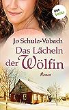 Das Lächeln der Wölfin: Roman