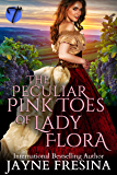 The Peculiar Pink Toes of Lady Flora
