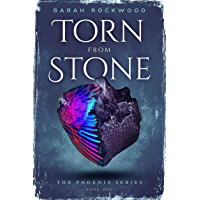 Torn From Stone (The Phoenix Series Book 1) (English Edition)