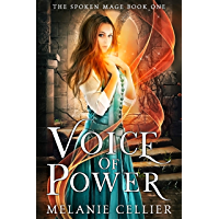 Voice of Power (The Spoken Mage Book 1) (English Edition)