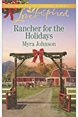 Rancher for the Holidays (Love Inspired) Kindle Edition