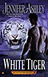 White Tiger (A Shifters Unbound Novel)