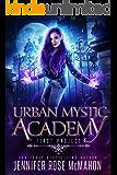 Urban Mystic Academy: First Project (A Supernatural Academy Series Book 1)