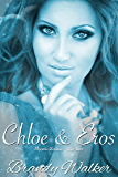 Chloe & Eros: The Bet (Mystic Zodiac Book 13)