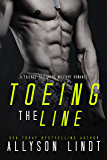 Toeing the Line: A Friends-to-Lovers Military Romance