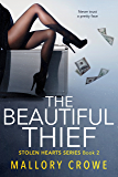 The Beautiful Thief (Stolen Hearts Book 2)