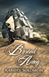 Buried Away: A Time Travel Romance (The Swept Away Saga Book 5)