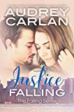 Justice Falling (The Falling Series Book 3)