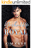 Washed Up Royal (The Royals Book 1)