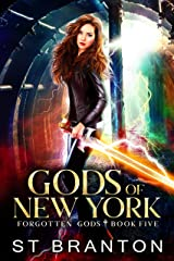 Gods Of New York (The Forgotten Gods Series Book 5)