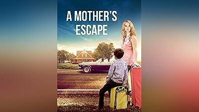 A Mother's Escape