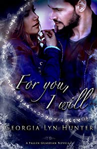 For You, I Will (Fallen Guardians 3.5)