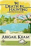 Death By Haunting 7 (Josiah Reynolds Mysteries)