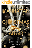 Manhattan Christmas Affair: Liebesroman