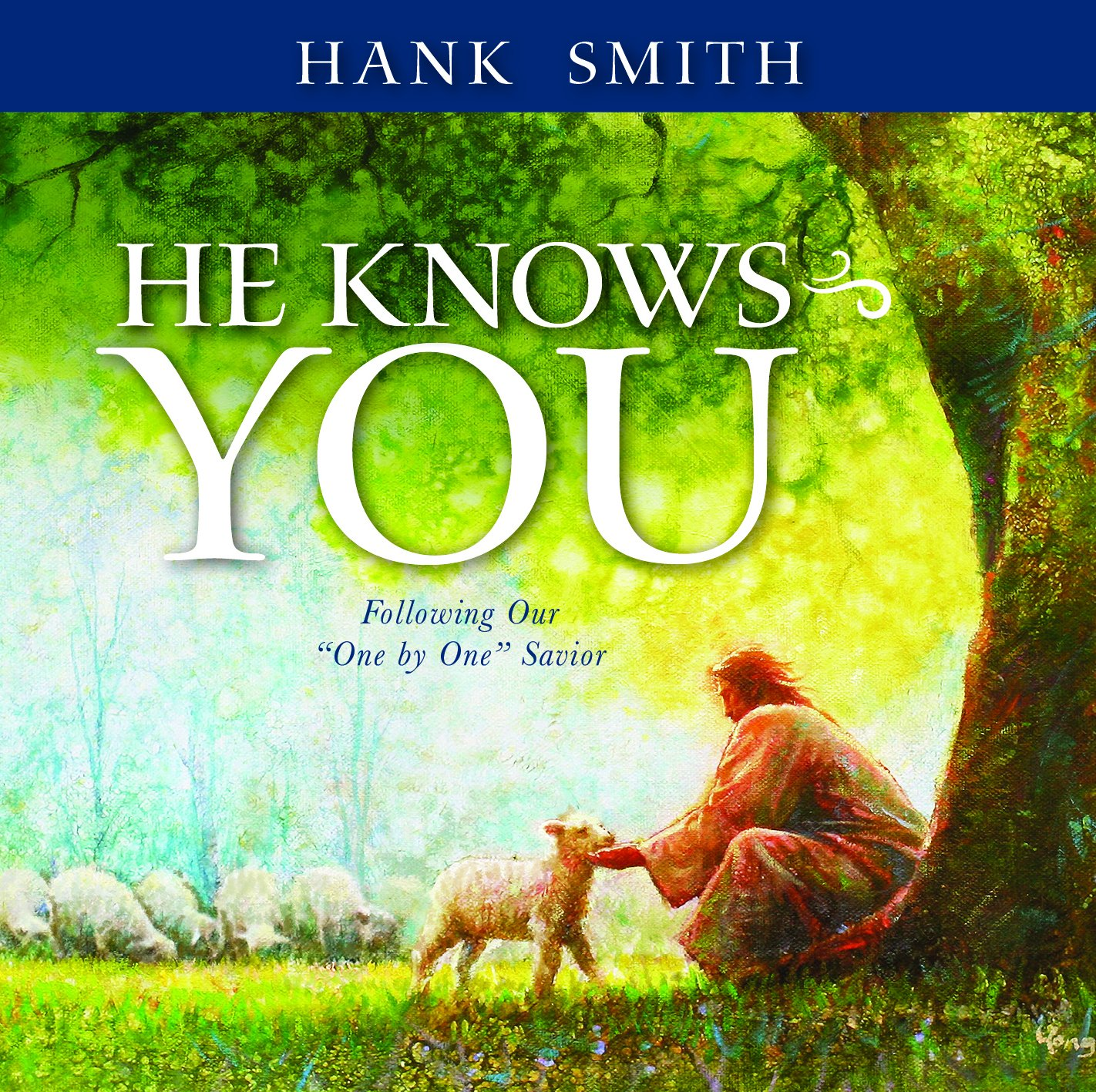 He Knows You: Following Our One by One Savior PDF