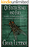 Of Foster Homes and Flies