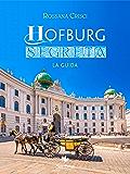 Hofburg Segreta: La guida