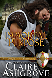 Immortal Purpose (The Curse of the Templars Book 7)