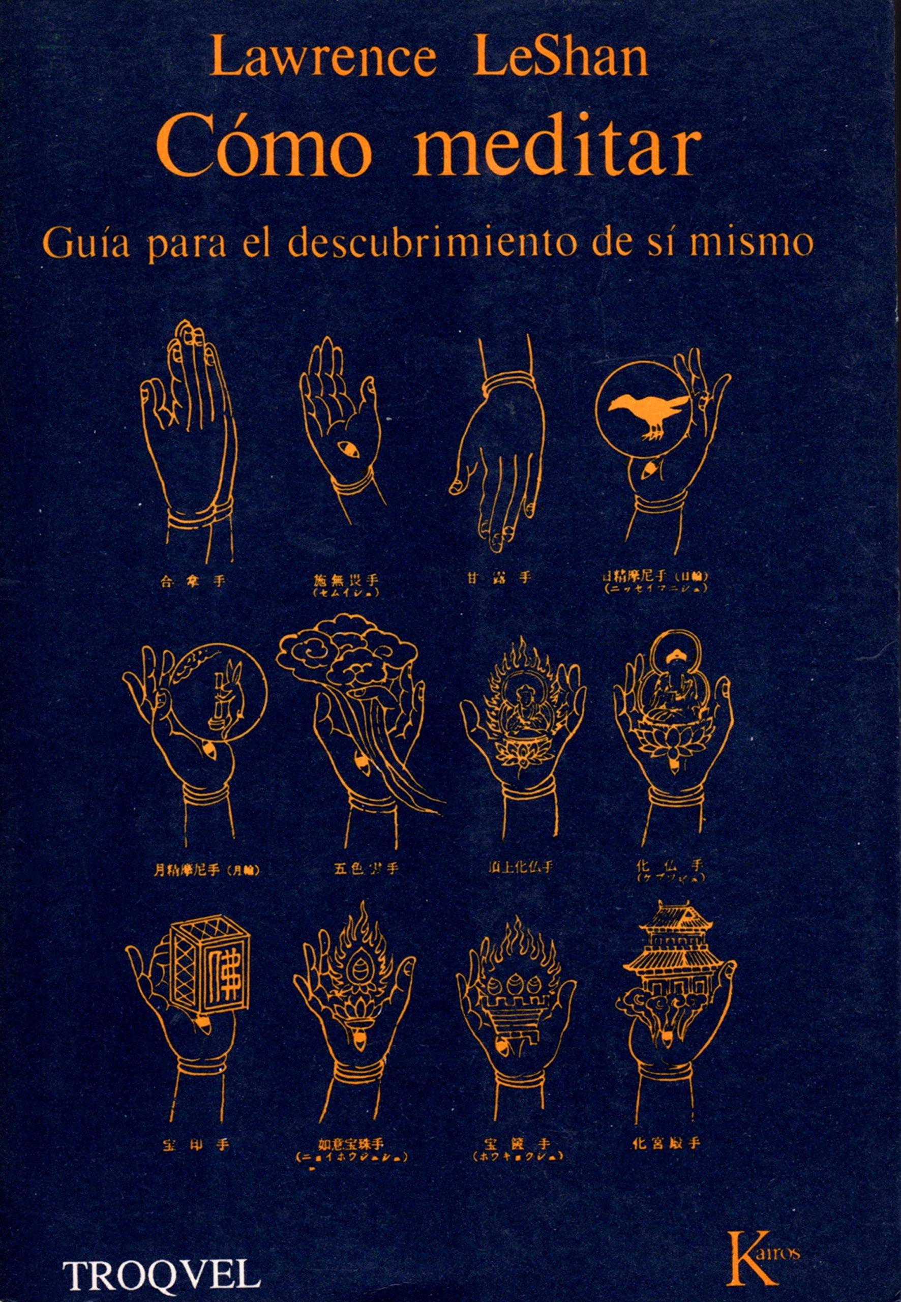 Como Meditar: Amazon.es: Lawrence L. LeShan: Libros