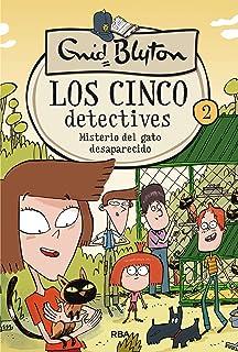 Los 5 detectives 2. Misterio del gato desaparecido (INOLVIDABLES)