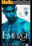 Emerge: A Paranormal Reverse Harem Romance (Salinity Cove Book 3)
