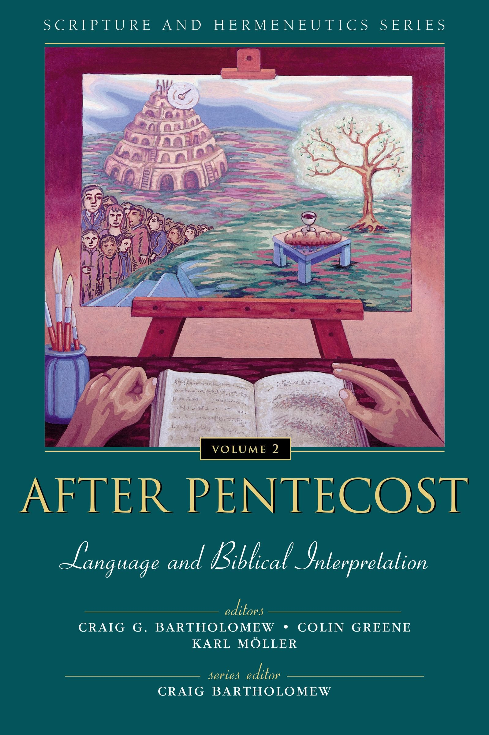 After Pentecost: Language and Biblical Interpretation (Scripture and Hermeneutics Series, V. 2) by HarperCollins Christian Pub.