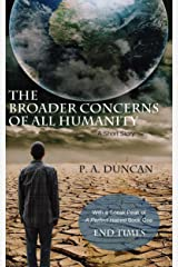 The Broader Concerns of All Humanity Kindle Edition